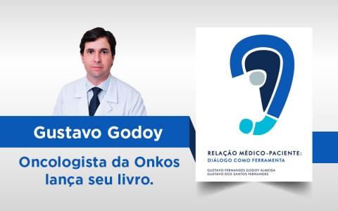 Gustavo Godoy – Oncologista da Onkos lança seu livro.