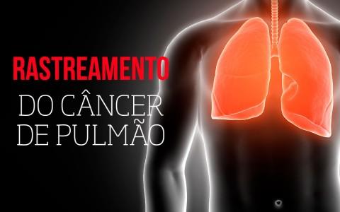 Rastreamento do câncer de pulmão