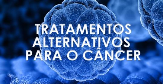Tratamentos alternativos para o câncer