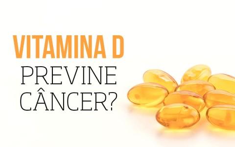 Vitamina D previne câncer?