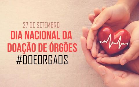 DIA NACIONAL Da  DOAÇÃO DE ÓRGÕES #doeorgaos