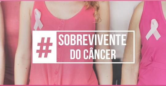 #sobrevivente do câncer