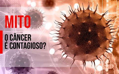 MITO: O câncer é contagioso?